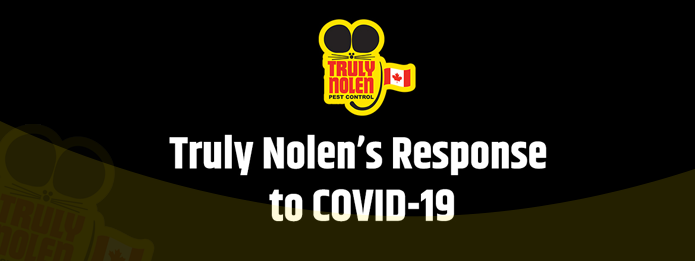 Truly Nolen's Response to COVID 19